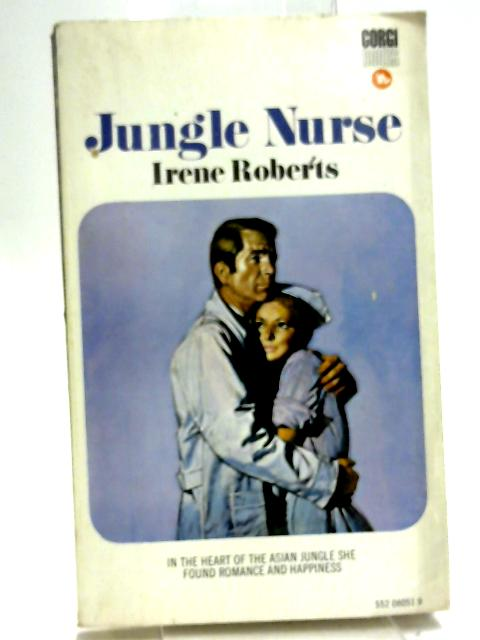 Jungle nurse by Irene Roberts