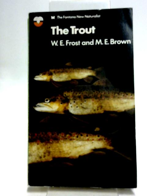 The Trout by W.E. Frost and M.E. Brown