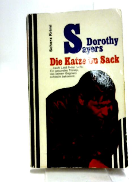 Die Katze im Sack by Dorothy Sayers