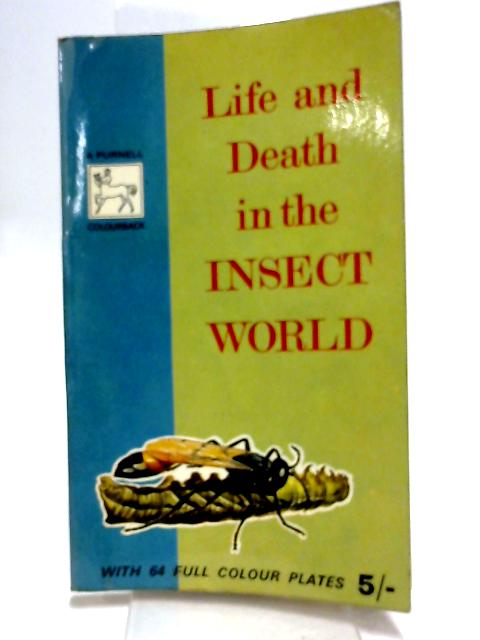 Life and Death in the Insect World by M. Gabb