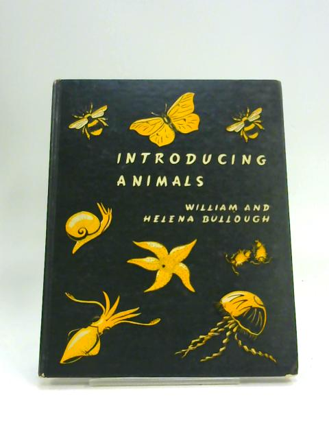 Introducing Animals by William Bullough