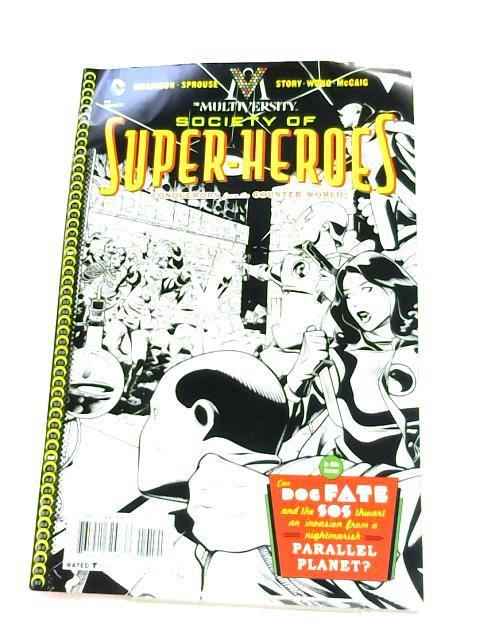 Multiversity the Society of Super-heroes #1 by Morrison, Grant