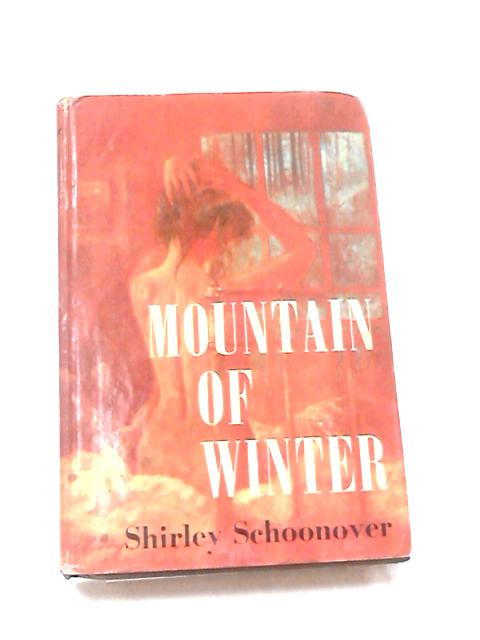 Mountain of Winter by Schoonover, Shirley