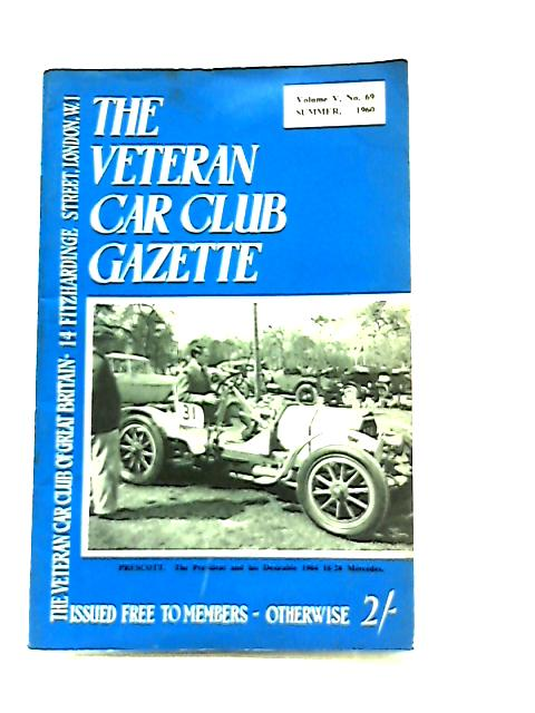 Veteran Car Club Gazette Volume V No.69 Summer 1960 by Various