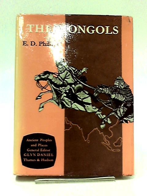 Mongols by Phillips, E.D.