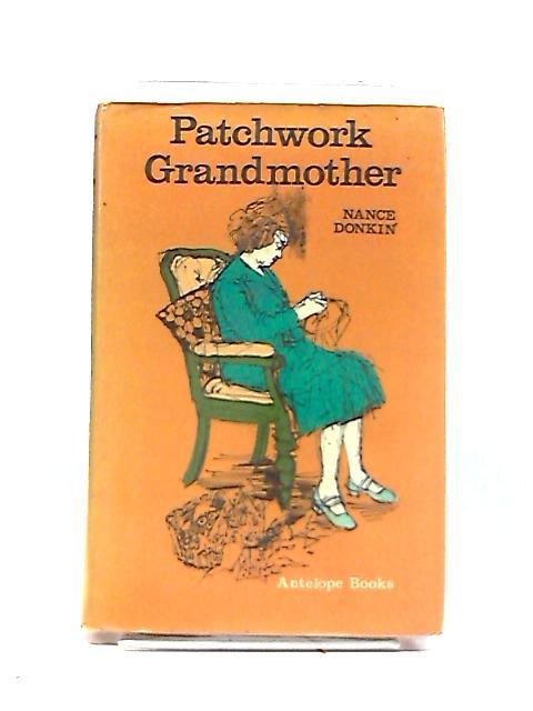 Patchwork Grandmother by Nance Donkin