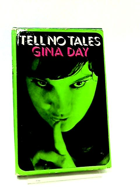 Tell No Tales by Gina Day