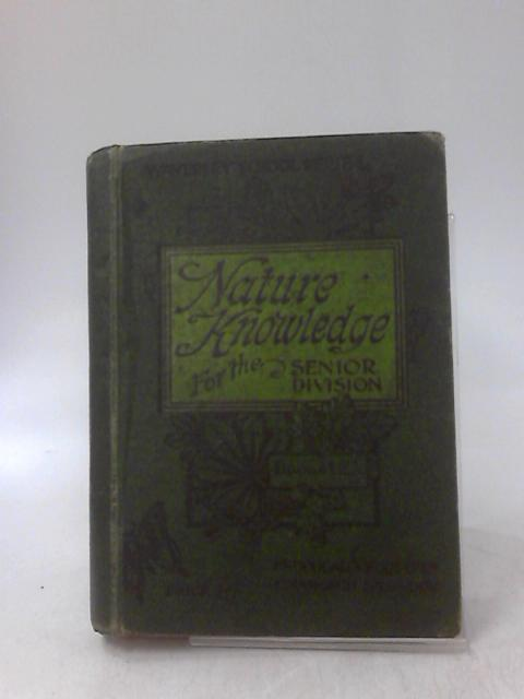 Nature Knowledge for the Senior Division: Book 1 by ANON.