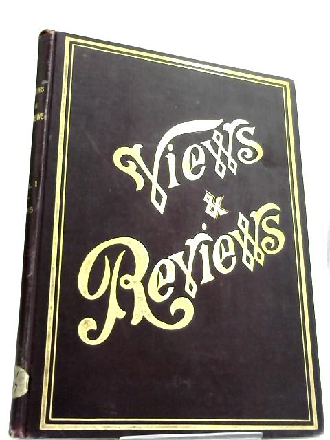 Views & Reviews Quarterly Edition Vo I by Anon