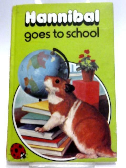 Hannibal Goes to School (Animal Stories) by Howe, Raymond