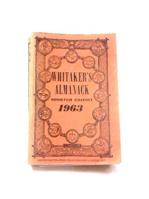 Whitaker's Almanack Shorter Edition 1963 by Joseph Whitaker