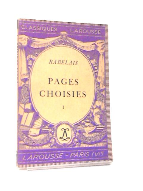 Pages Choisies Book I by Rabelais