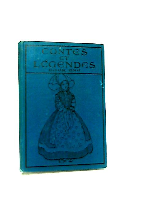 Contes et Legendes Book One by H. A. Guerber