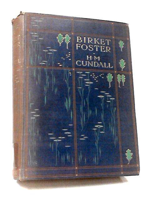Birkett Foster R. W. S. by Cundall, H. M.