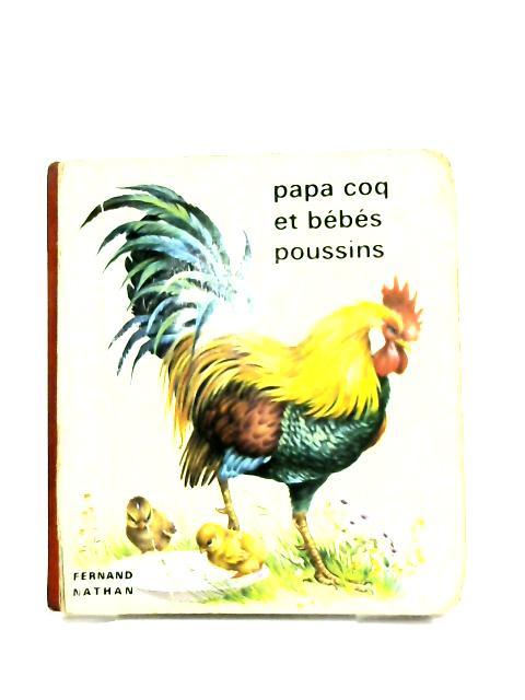 Papa coq et bébés poussins by Fernand Nathan