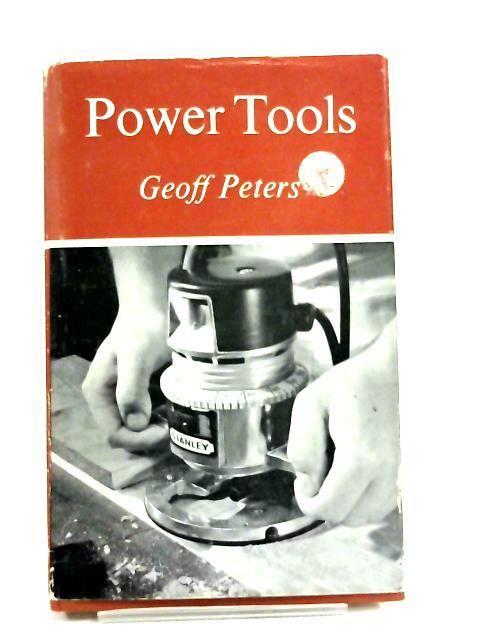 Power tools by Geoff Peters