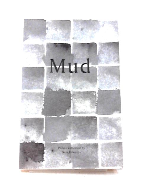 Mud by Sam Edwards