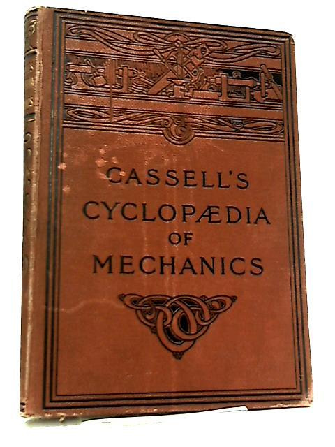 Cassell's Cyclopedia of Mechanics Volume VII by Paul N. Hasluck