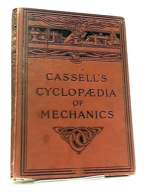 Cassell's Cyclopaedia of Mechanics Volume VIII by Paul N. Hasluck