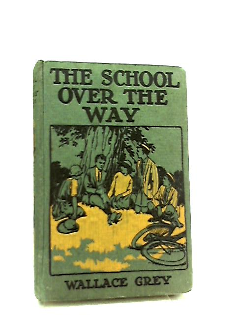 School Over The Way by Wallace Grey