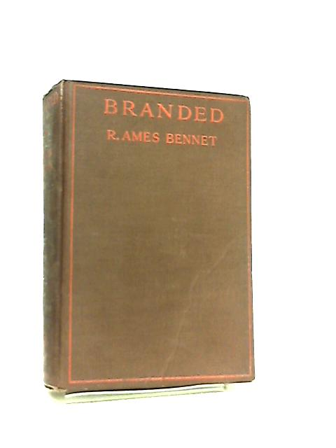 Branded by Robert Ames Bennet