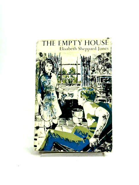 Empty House by Elisabeth Sheppard-Jones