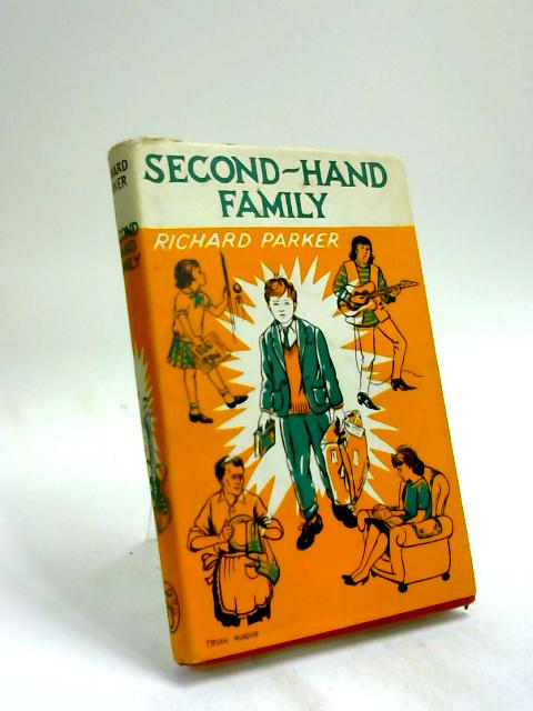 Second-Hand Family by Richard Parker