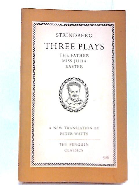 Strindberg:Three Plays by Strindberg