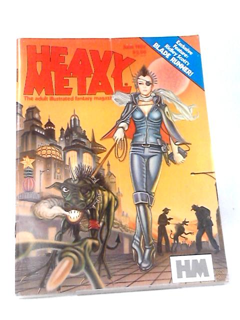Heavy Metal, June 1982 By Various