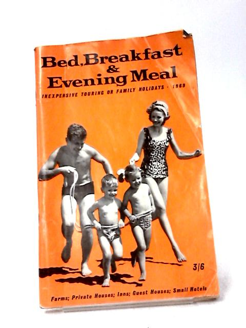Bed, Breakfast & Evening Meal 1969 by Various