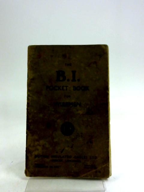 The B.I. Pocket Book for Wiremen by British Insulated Cables Ltd