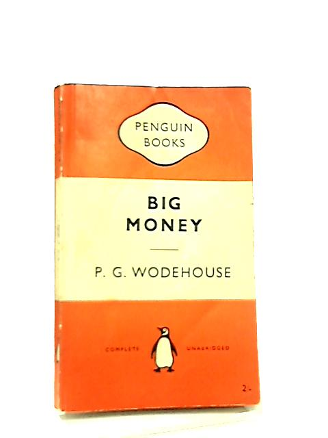 Big Money by P. G. Wodehouse
