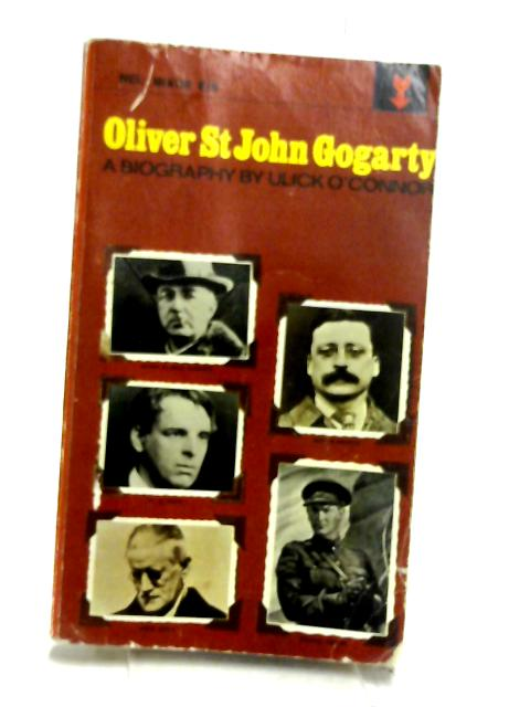 Oliver St. John Gogarty: A poet and his times (Mentor books) by O'Connor, Ulick