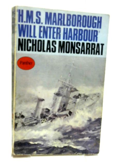HMS Marlborough Will Enter Harbour by Monsarrat, Nicholas