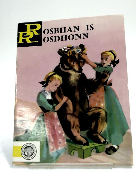 Rosbhan is Rosdhonn by Grimm