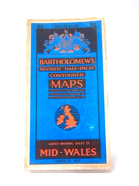 "Revised ""Half-Inch"" Contoured Maps, Sheet 22 Mid-Wales by J. Bartholomew"