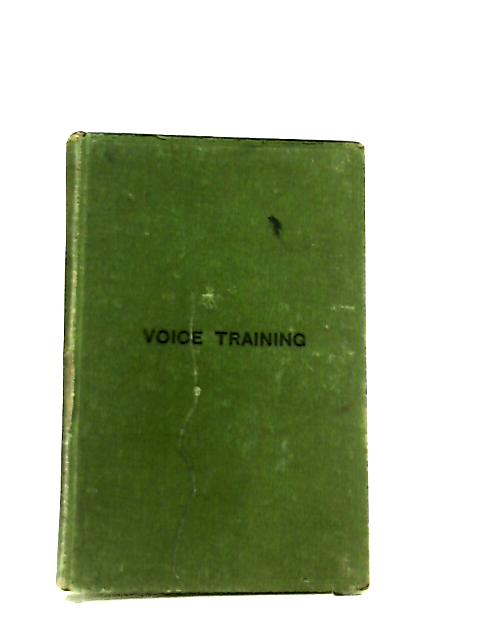 Voice Training In Speech And Song by H. H. Hulbert
