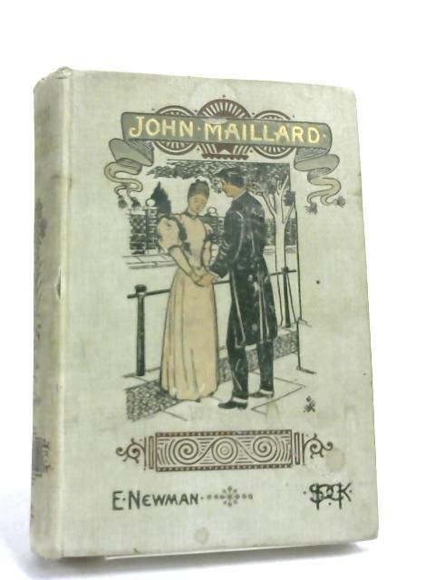 John Maillard by Mrs E. Newman