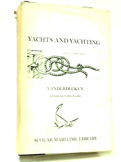 Yachts and Yachting by Vanderdecken