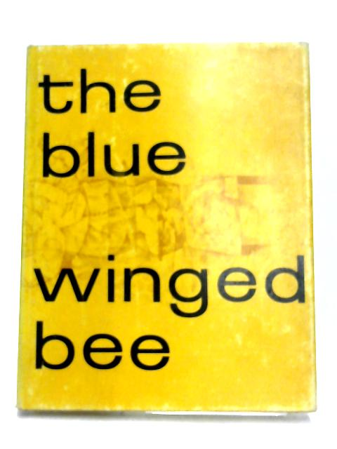 The Blue Winged Bee: Love Poems of the VIth Dalai Lama by Peter Whigham