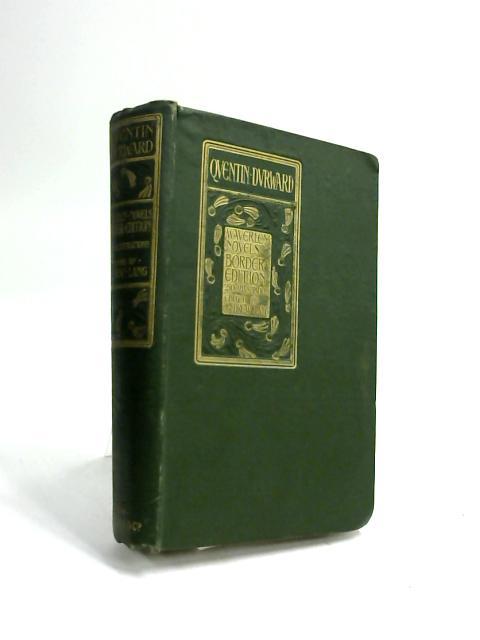 Quentin Durward. Waverley Novels Volume XVI by Sir Walter Scott