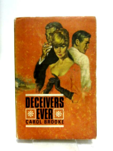 Deceiver Ever By Brooke, Carol