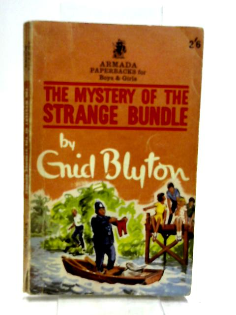 The Mystery of the Strange Bundle by Blyton, Enid