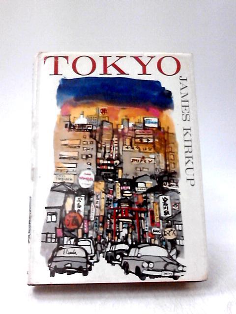 Tokyo by Kirkup, James