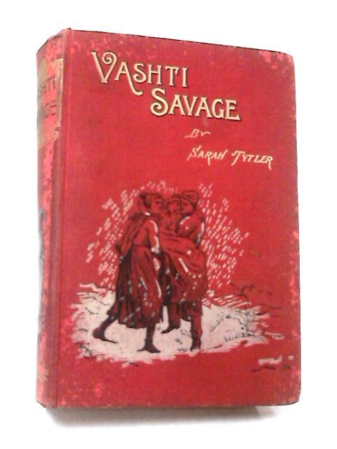 Vashti Savage by Tytler, Sarah