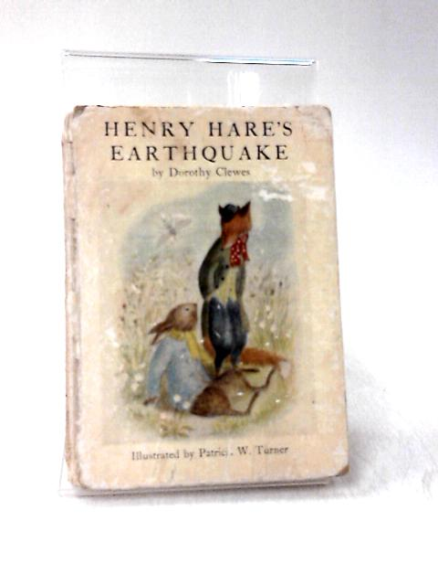 Henry Hare's Earthquake by Dorothy Clewes