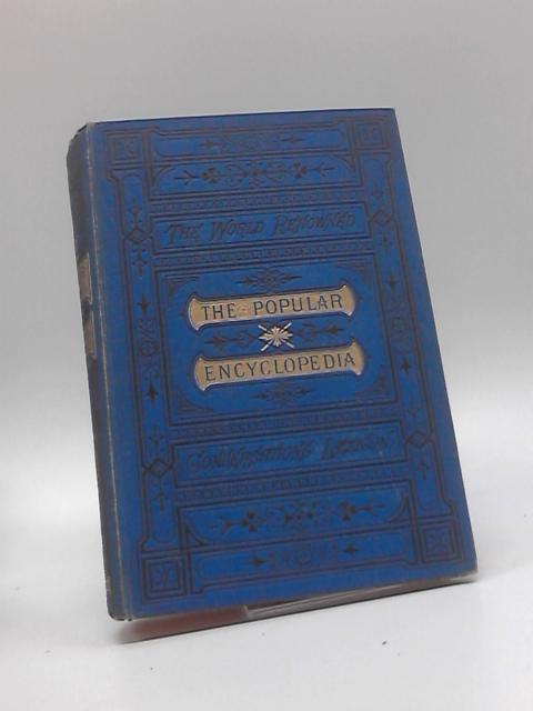 The Popular Encyclopaedia or Conversations Lexicon Half-Volume XIV. Tabular-Spar - Zymotic by Unknown