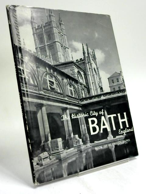 The historic city of Bath by Maurice Wooller