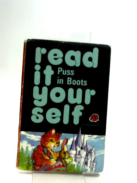 Read It Yourself: Puss in Boots - Level 3 by Ladybird