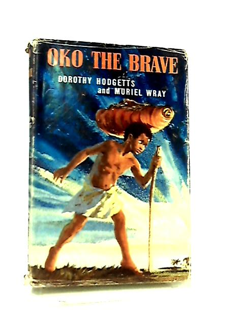 Oko the Brave by Dorothy Hodgetts